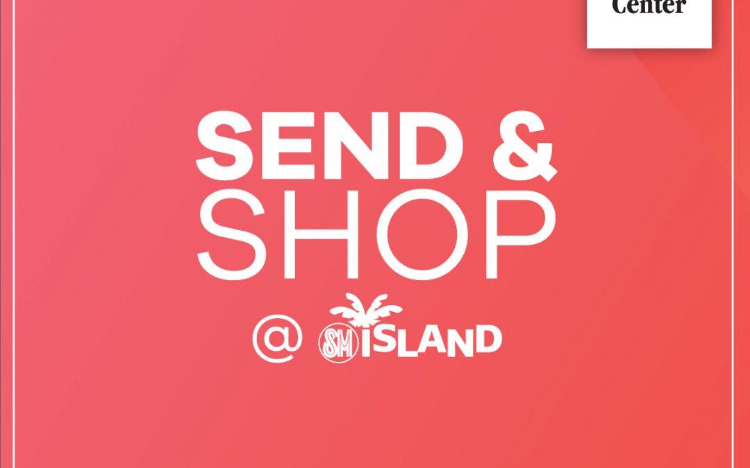 SM Island – Send & Shop