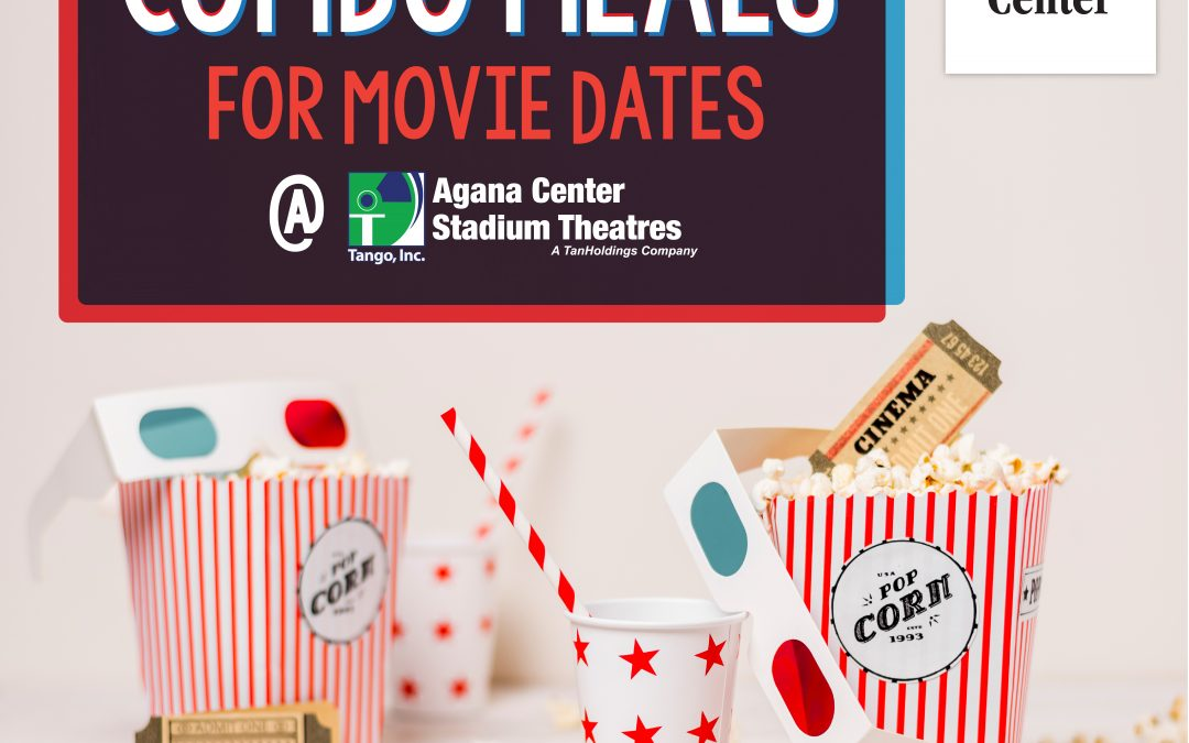 Movie Combos at Agana Stadium Theatres