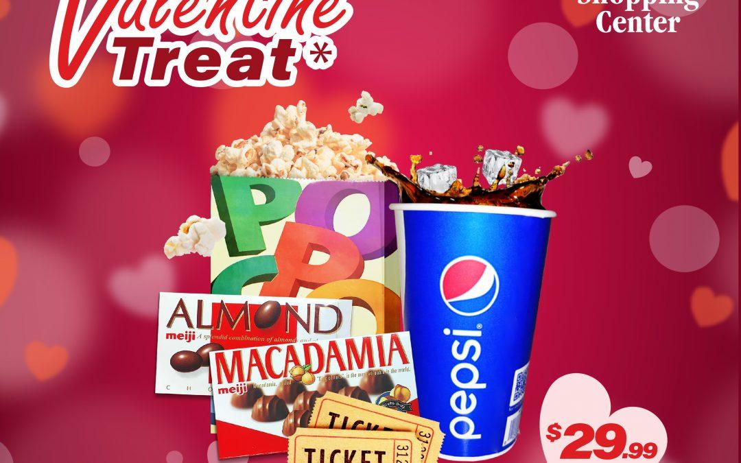 [ Agana Center Theatres ] Valentine's Treat!